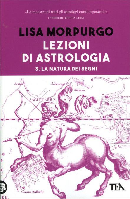 LEZIONI DI ASTROLOGIA. VOL. 3. Lisa Morpurgo
