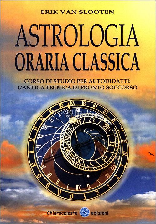 ASTROLOGIA ORARIA CLASSICA. Erik Van Slooten