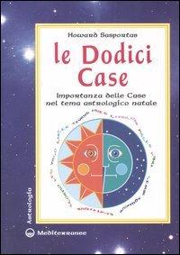 LE DODICI CASE. Howard Sasportas