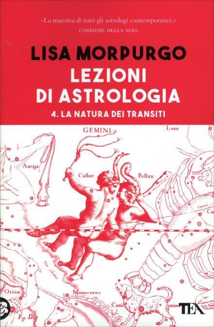LEZIONI DI ASTROLOGIA.  VOL. 4. Lisa Morpurgo