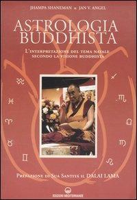 ASTROLOGIA BUDDHISTA. Jhampa Shaneman, Jan V. Angel