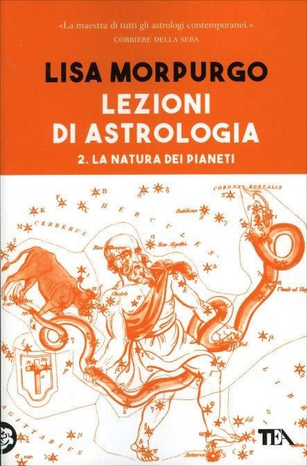 LEZIONI DI ASTROLOGIA. VOL. 2. Lisa Morpurgo