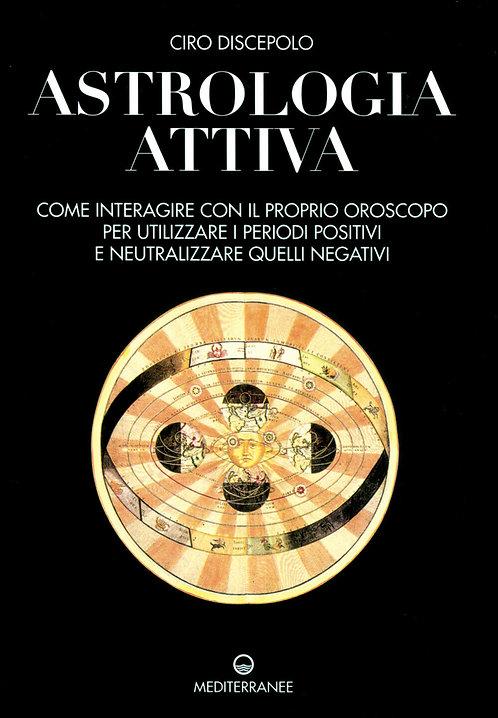 ASTROLOGIA ATTIVA. Ciro Discepolo