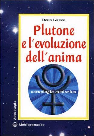 PLUTONE E L'EVOLUZIONE DELL'ANIMA. Deva Green