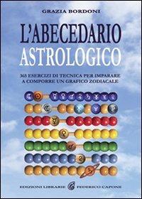 L'ABECEDARIO ASTROLOGICO. Grazia Bordoni