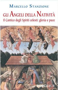 GLI ANGELI DELLA NATIVITÀ. Marcello Stanzione