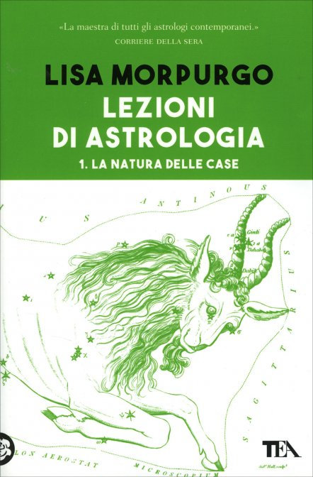 LEZIONI DI ASTROLOGIA. VOL. 1. Lisa Morpurgo