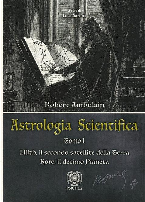 ASTROLOGIA SCIENTIFICA - TOMO 1. Robert Ambelain