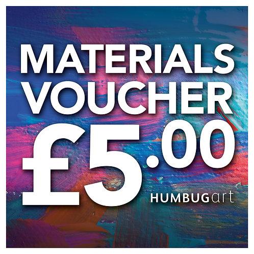 £5 Materials Voucher