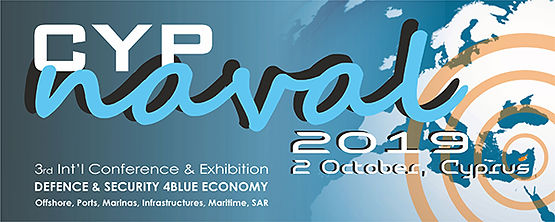 CYPnaval 2019,Cyprus,Conference,defence,security,#blue economy,Offshore,ports,marinas,infrastructures,maritime,searchandrescue,EastMediteranean,Europe, #cypnaval