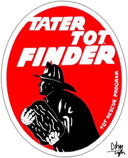 Tater Tot Finder