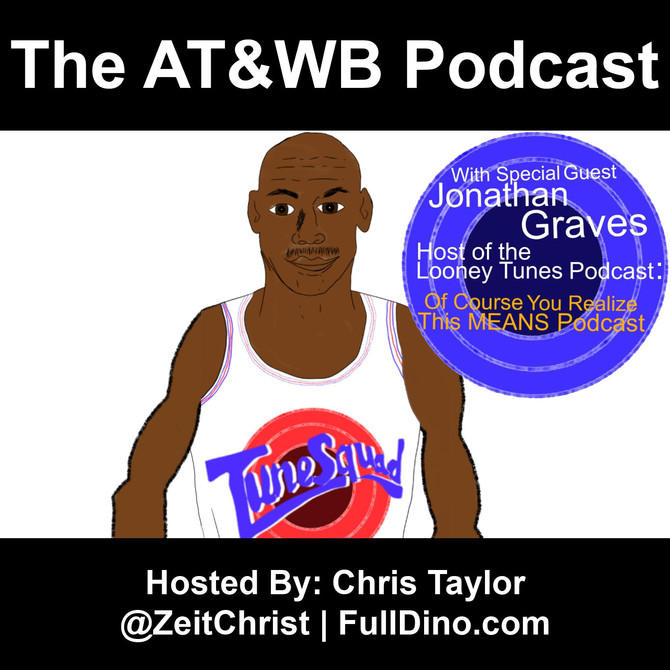 AT&WB Podcast - Episode 31 - Space Jam 0 - Nike Air Jordan Super Bowl Commercials