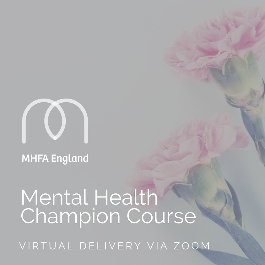 Mental Health Champion Virtual Course