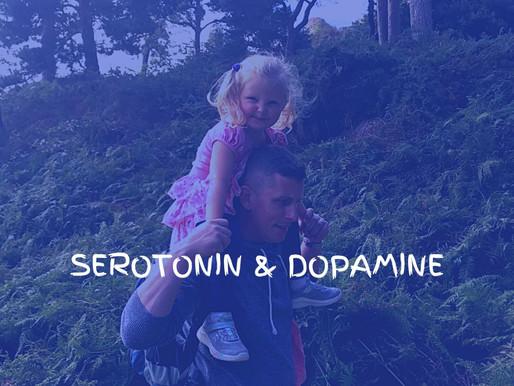 Serotonin & Dopamine
