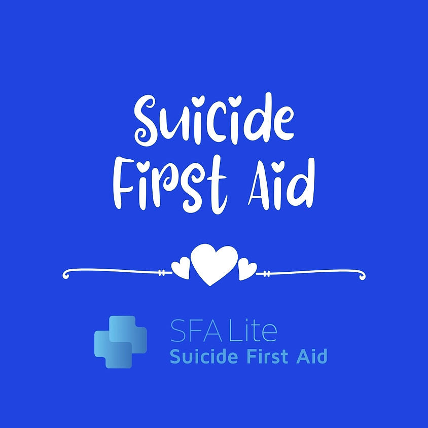 Suicide First Aid Lite Course via Zoom on the 30th November