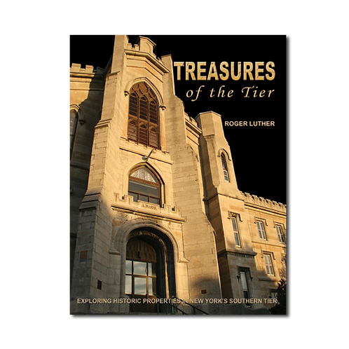 Treasures of the Tier - Exploring Historic Properties in the Southern Tier