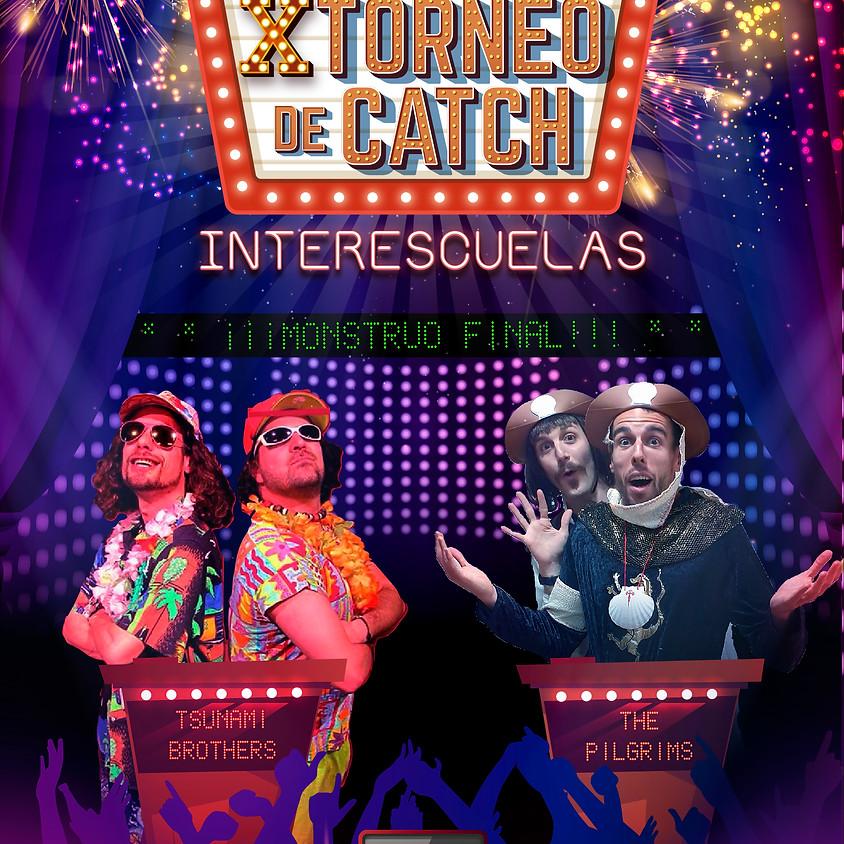 MONSTRUO FINAL DE PANTALLA - X Torneo de Catch