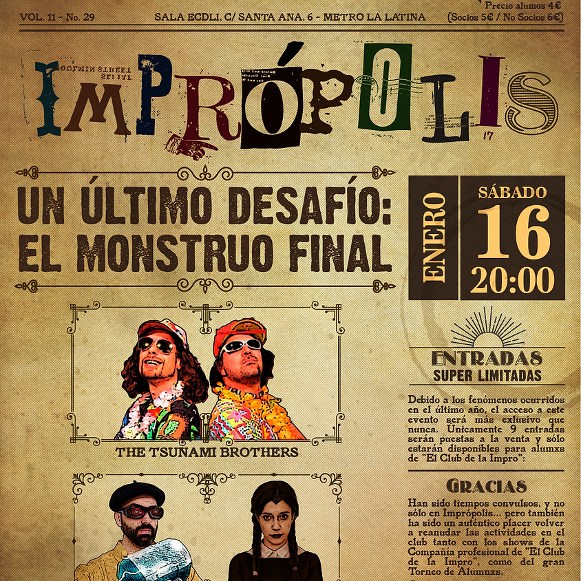 MONSTRUO FINAL DE PANTALLA - XI Torneo de Catch