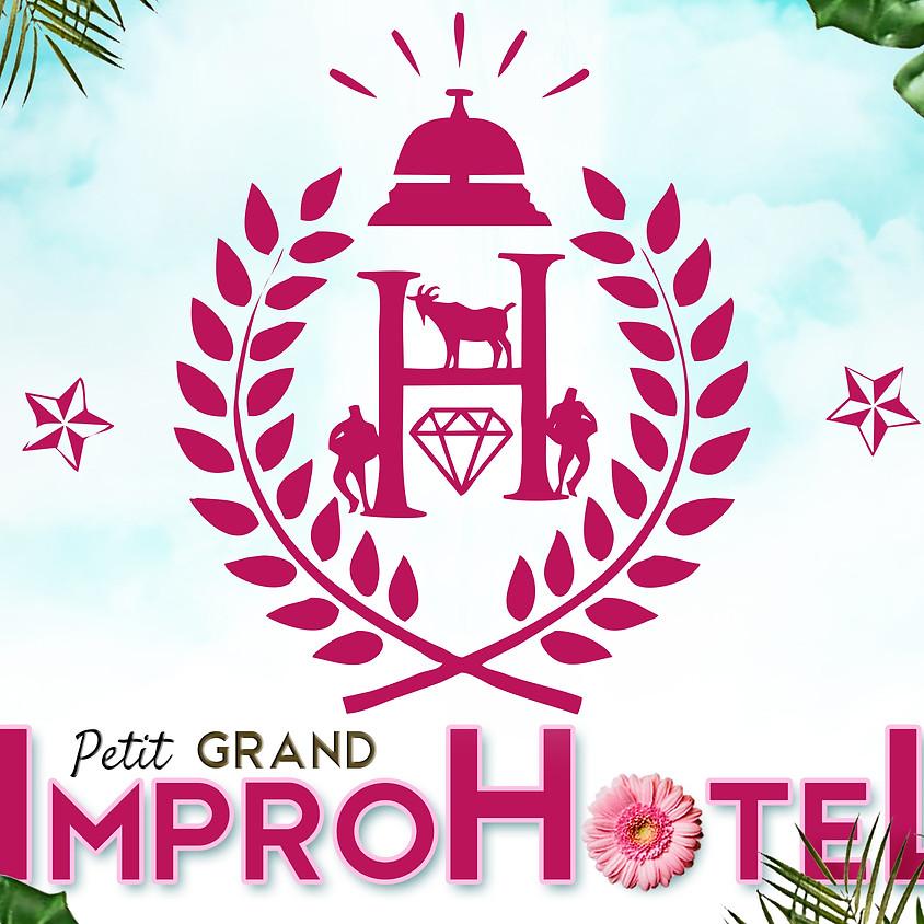 Petit Grand ImproHotel
