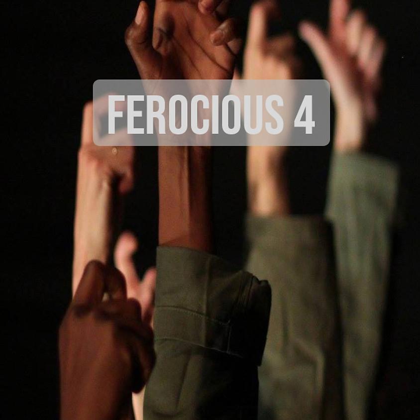 Ferocious 4