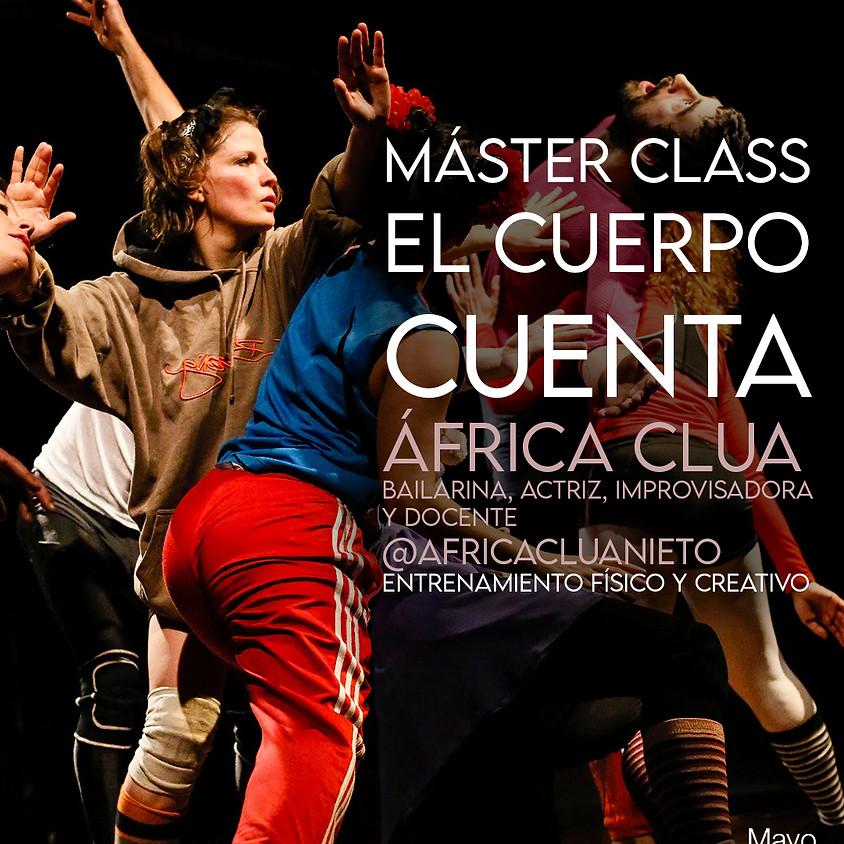 EL CUERPO CUENTA. Máster Class con África Clua