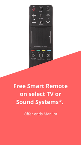Free Smart Remote on select TV and Sound