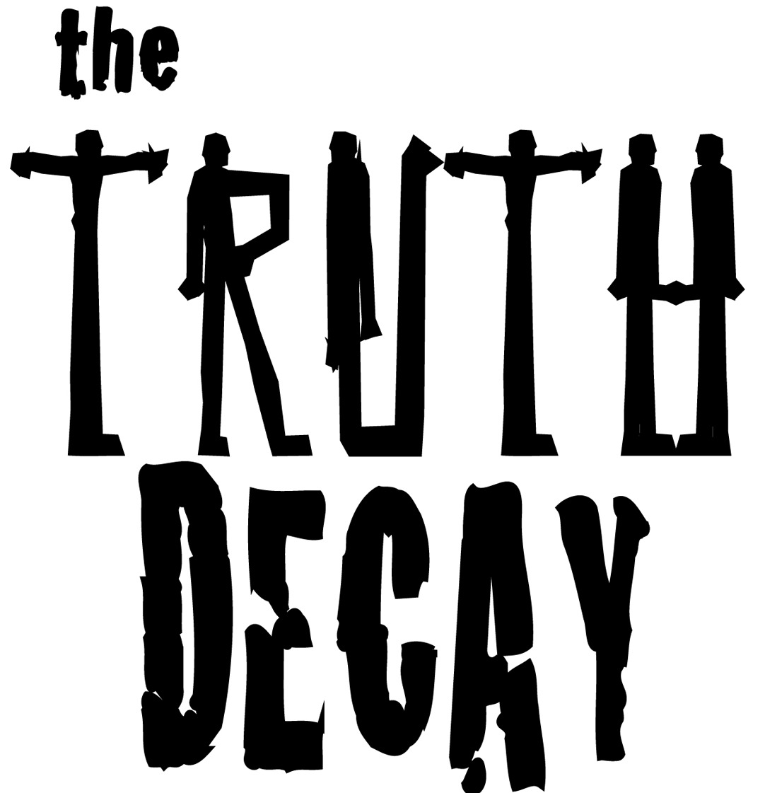 The Truth Decay