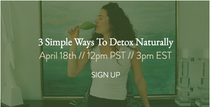Detox Naturally - Live Webinar