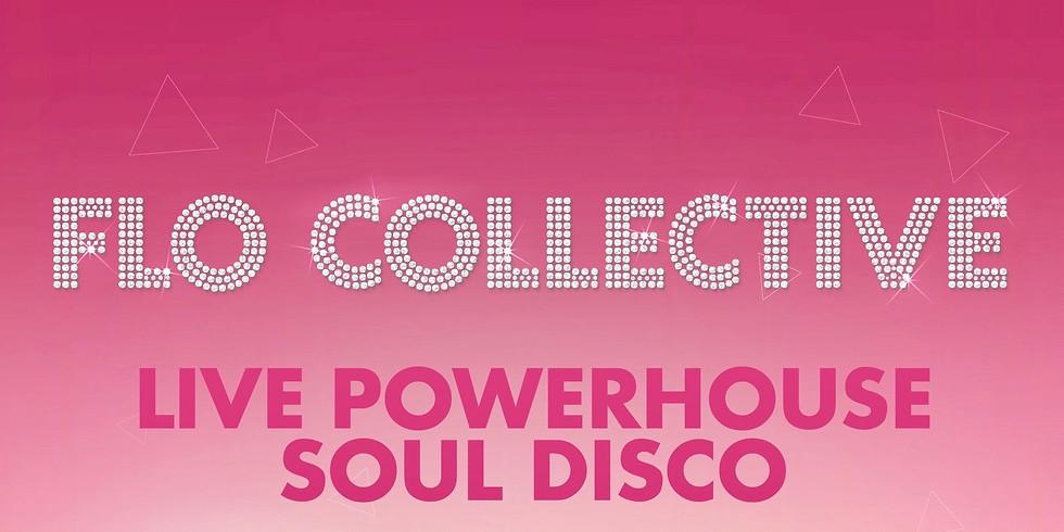 Flo Collective Live Powerhouse Soul Disco