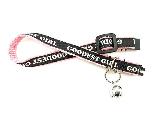 """GOODEST GIRL"" Cat Collar"