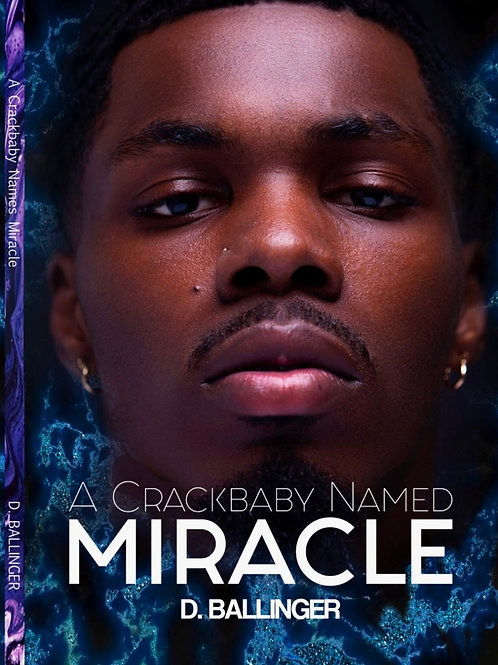 A Crackbaby Named Miracle