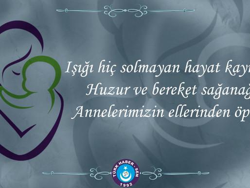 Anneler günü olması nedeniyle    Genel Baskan'ımız kutlama mesajı yayınladı