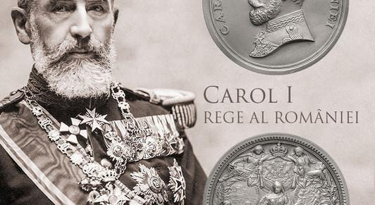 CAROL I – REGELE ROMÂNILOR