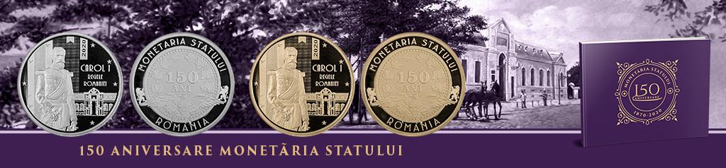 150 ani Monetaria Statului