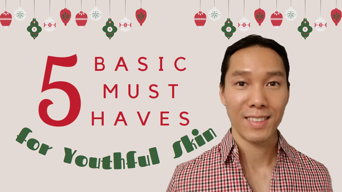 5 Basic Must Haves for Youthful Skin  --  All for $60!