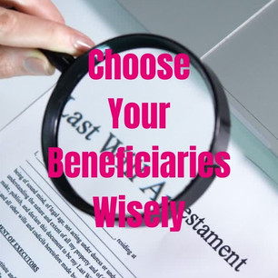 RIP: How to Ensure that Your Beneficiaries are Set in Stone