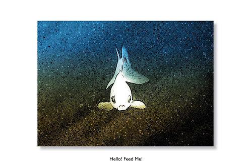 Hello Feed Me. Greeting card.