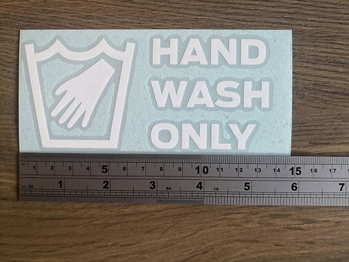 Hand Wash Only Sticker / Decal