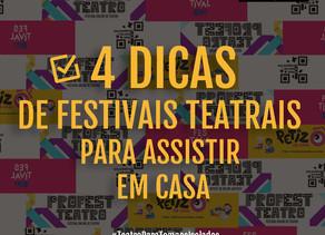 4 DICAS DE FESTIVAIS DE TEATRO, ARTE E CULTURA PARA ACOMPANHAR DE CASA
