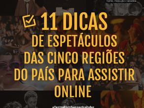 11 DICAS DE ESPETÁCULOS ONLINE DAS CINCO REGIÕES DO PAÍS