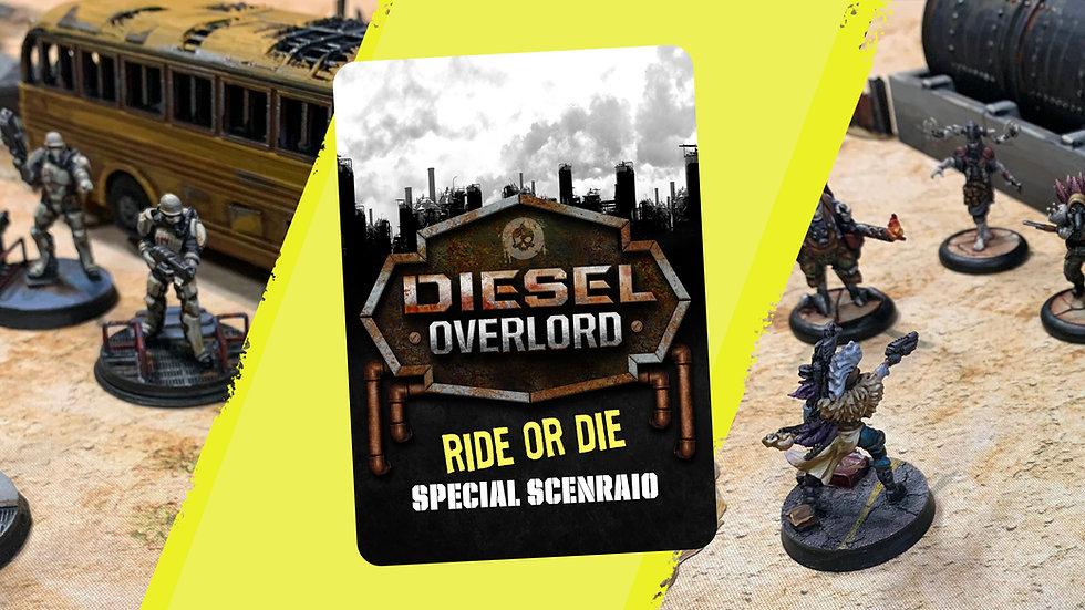 Ride or Die! Special Scenario