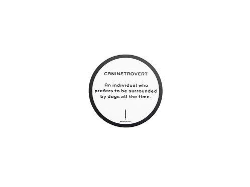 Caninetrovert Sticker