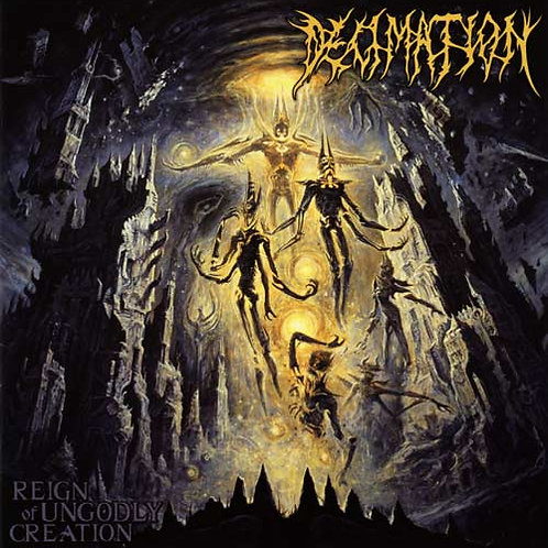 "Decimation ""Reign Of Ungodly Creation"" CD"