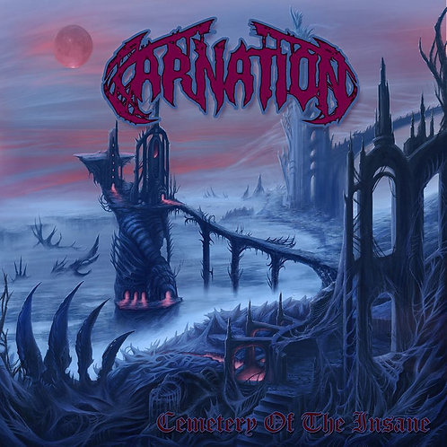 "Carnation ""Cemetery Of The Insane"" CD"
