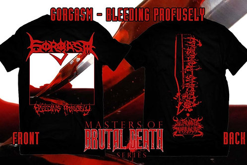 "Gorgasm ""Bleeding Profusely"" t-shirt"