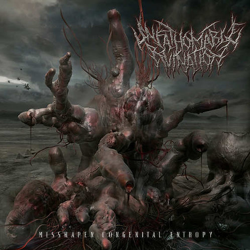"Unfathomable Ruination ""Misshapen Congenital Enthropy"" CD"