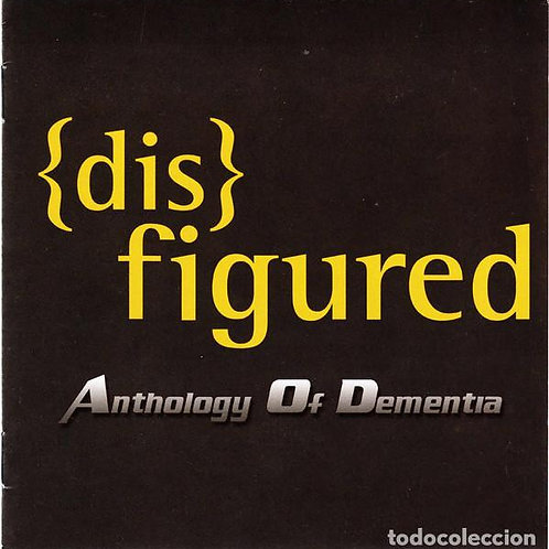 "Disfigured ""Anthology Of Dementia"" CD"