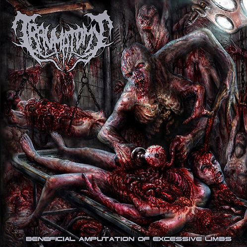 """Traumatomy """"Beneficial Amputation of Excessive Limbs"""" CD"""