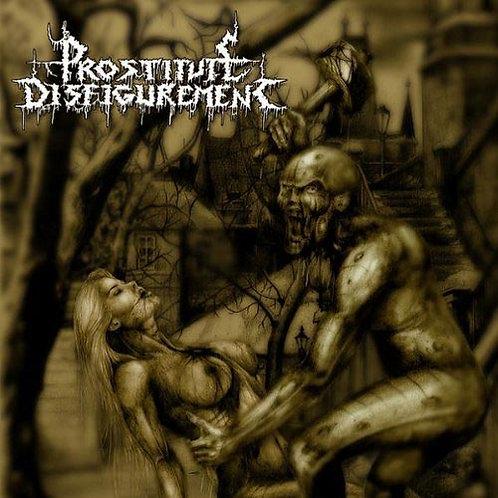 "Prostitute Disfigurement ""Prostitute Disfigurement"" CD"