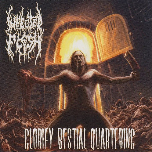 "Infected Flesh ""Glorify Bestial Quartering"" CD"